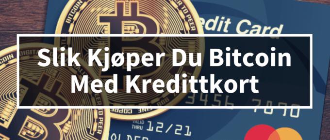 Kjøpe bitcoin med kredittkort