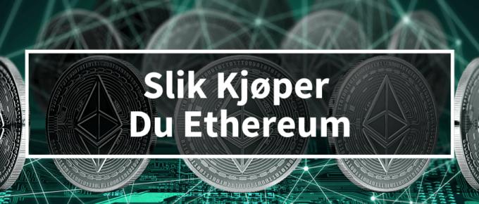 Kjøpe ethereum